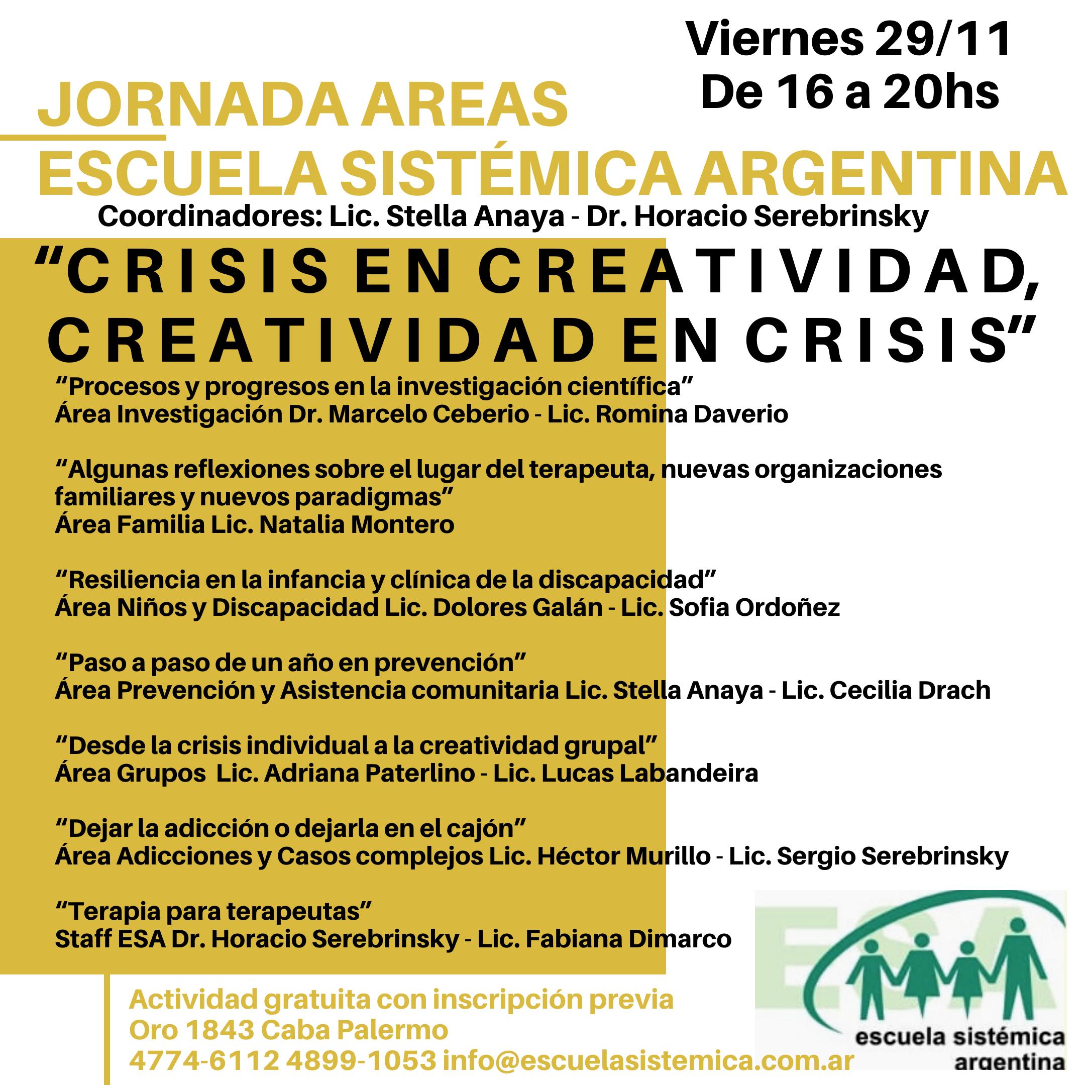 """Escuela Sistémica Argentina – Jornada Áreas – """"Crisis en Creatividad, creatividad en crisis"""""""